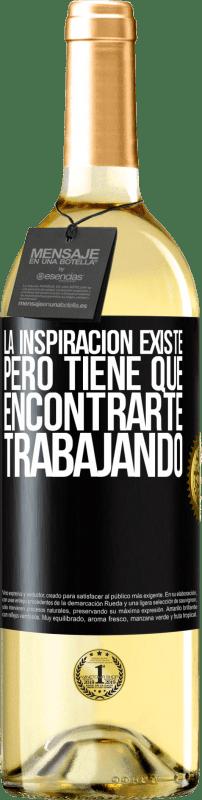 24,95 € Envío gratis | Vino Blanco Edición WHITE La inspiración existe, pero tiene que encontrarte trabajando Etiqueta Negra. Etiqueta personalizable Vino joven Cosecha 2020 Verdejo