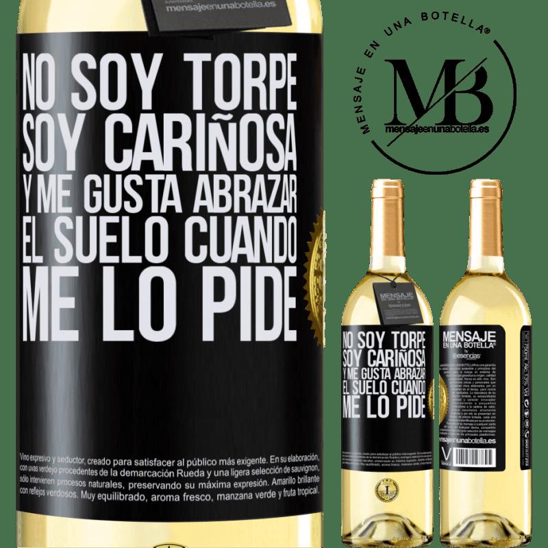 24,95 € Envío gratis   Vino Blanco Edición WHITE No soy torpe, soy cariñosa, y me gusta abrazar el suelo cuando me lo pide Etiqueta Negra. Etiqueta personalizable Vino joven Cosecha 2020 Verdejo
