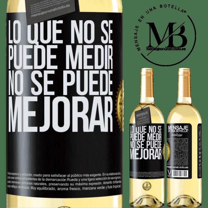 24,95 € Envoi gratuit | Vin blanc Édition WHITE Ce qui ne peut pas être mesuré ne peut pas être amélioré Étiquette Noire. Étiquette personnalisable Vin jeune Récolte 2020 Verdejo