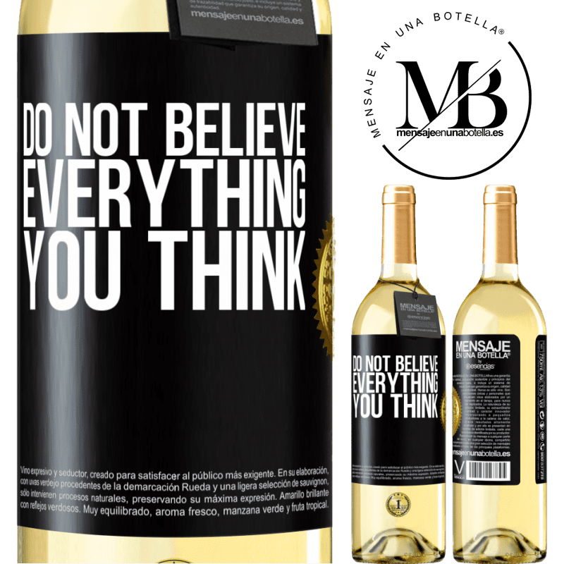 24,95 € Free Shipping | White Wine WHITE Edition Do not believe everything you think Black Label. Customizable label Young wine Harvest 2020 Verdejo