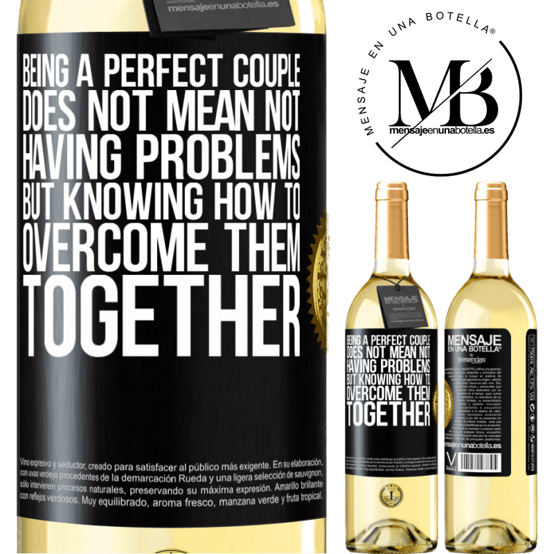 24,95 € Free Shipping | White Wine WHITE Edition Being a perfect couple does not mean not having problems, but knowing how to overcome them together Black Label. Customizable label Young wine Harvest 2020 Verdejo