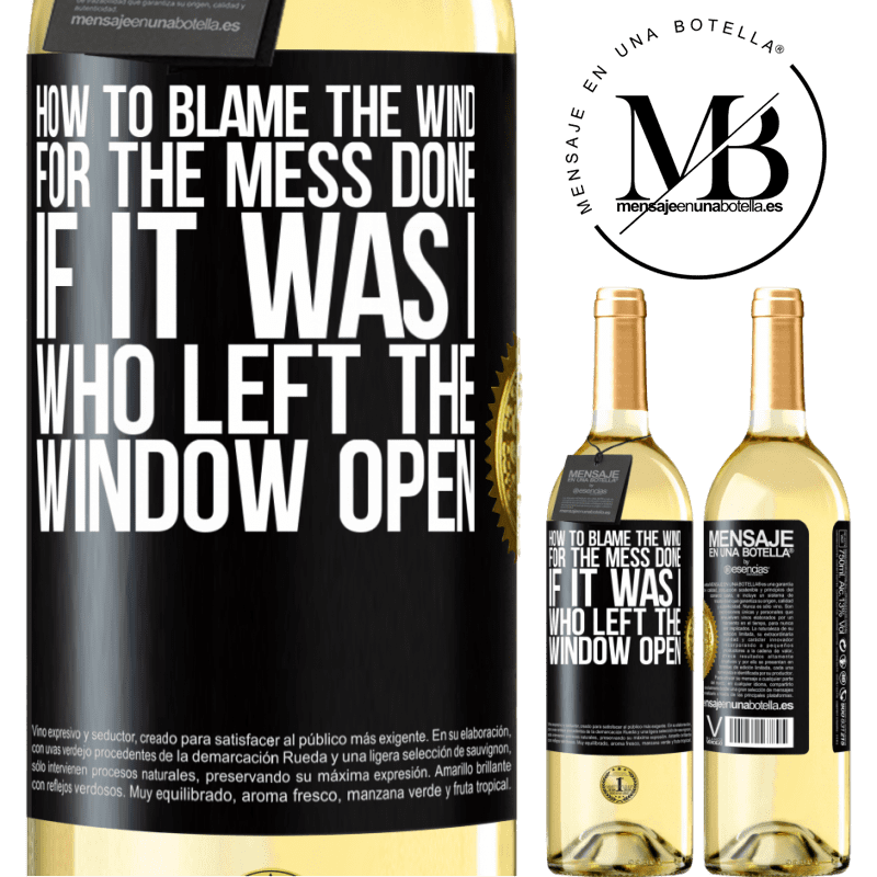24,95 € Free Shipping | White Wine WHITE Edition How to blame the wind for the mess done, if it was I who left the window open Black Label. Customizable label Young wine Harvest 2020 Verdejo