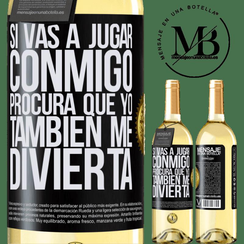 24,95 € Envoi gratuit | Vin blanc Édition WHITE Si vous allez jouer avec moi, essayez de vous amuser aussi Étiquette Noire. Étiquette personnalisable Vin jeune Récolte 2020 Verdejo