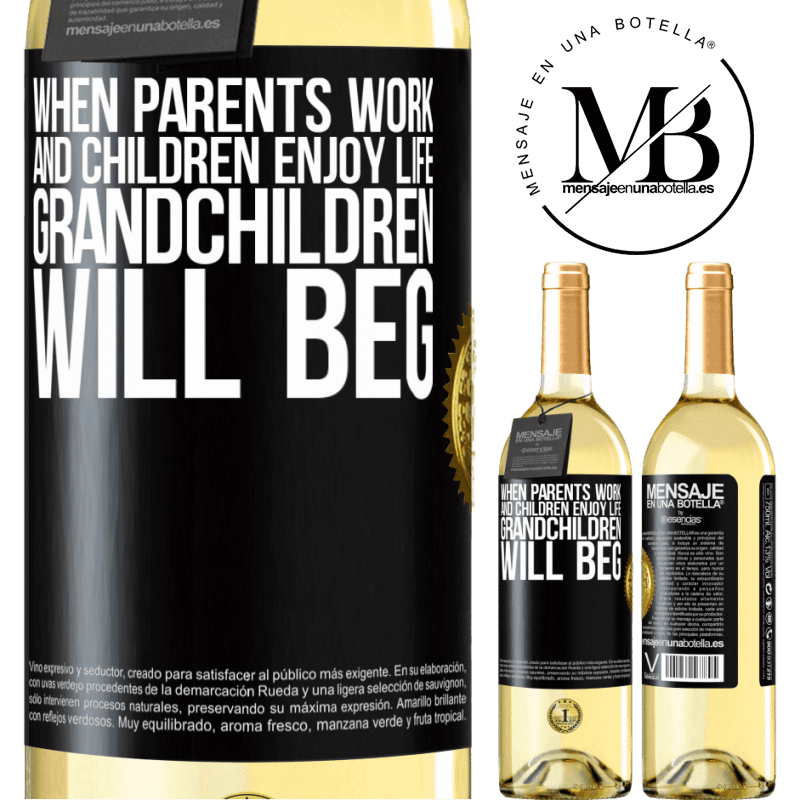 24,95 € Free Shipping | White Wine WHITE Edition When parents work and children enjoy life, grandchildren will beg Black Label. Customizable label Young wine Harvest 2020 Verdejo