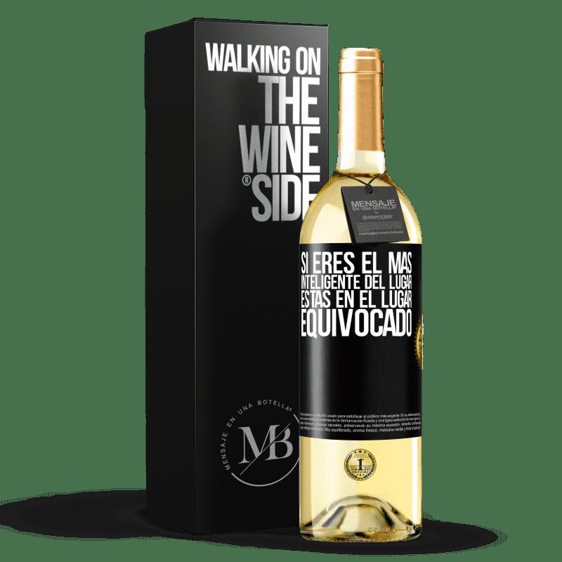 24,95 € Envío gratis | Vino Blanco Edición WHITE Si eres el más inteligente del lugar, estás en el lugar equivocado Etiqueta Negra. Etiqueta personalizable Vino joven Cosecha 2020 Verdejo