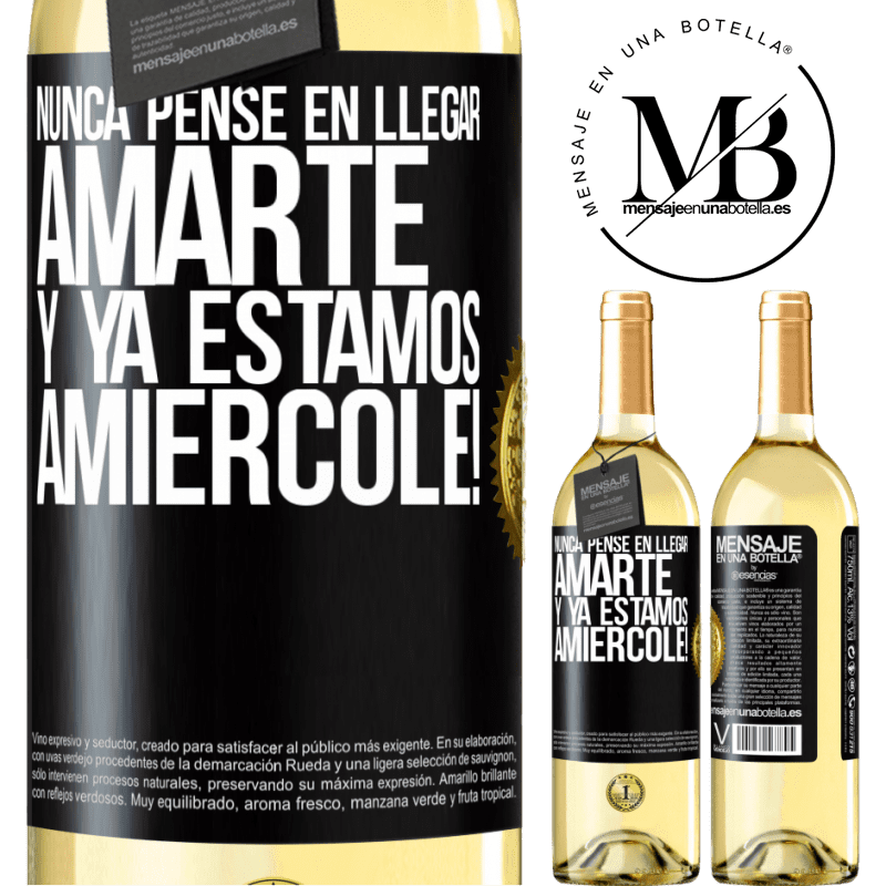 24,95 € Free Shipping   White Wine WHITE Edition I never thought of getting to love you. And we are already Amiércole! Black Label. Customizable label Young wine Harvest 2020 Verdejo