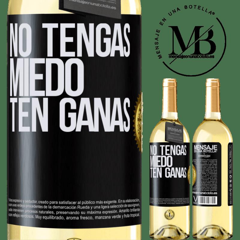 24,95 € Envoi gratuit | Vin blanc Édition WHITE N'ayez pas peur, sentez-vous comme ça Étiquette Noire. Étiquette personnalisable Vin jeune Récolte 2020 Verdejo