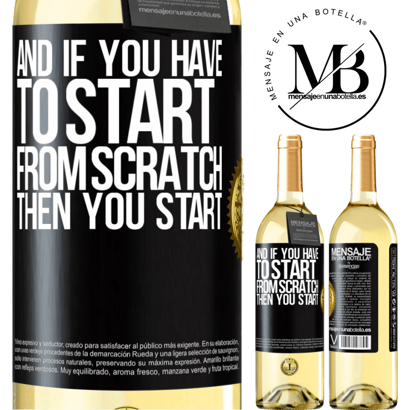 24,95 € Free Shipping   White Wine WHITE Edition And if you have to start from scratch, then you start Black Label. Customizable label Young wine Harvest 2020 Verdejo