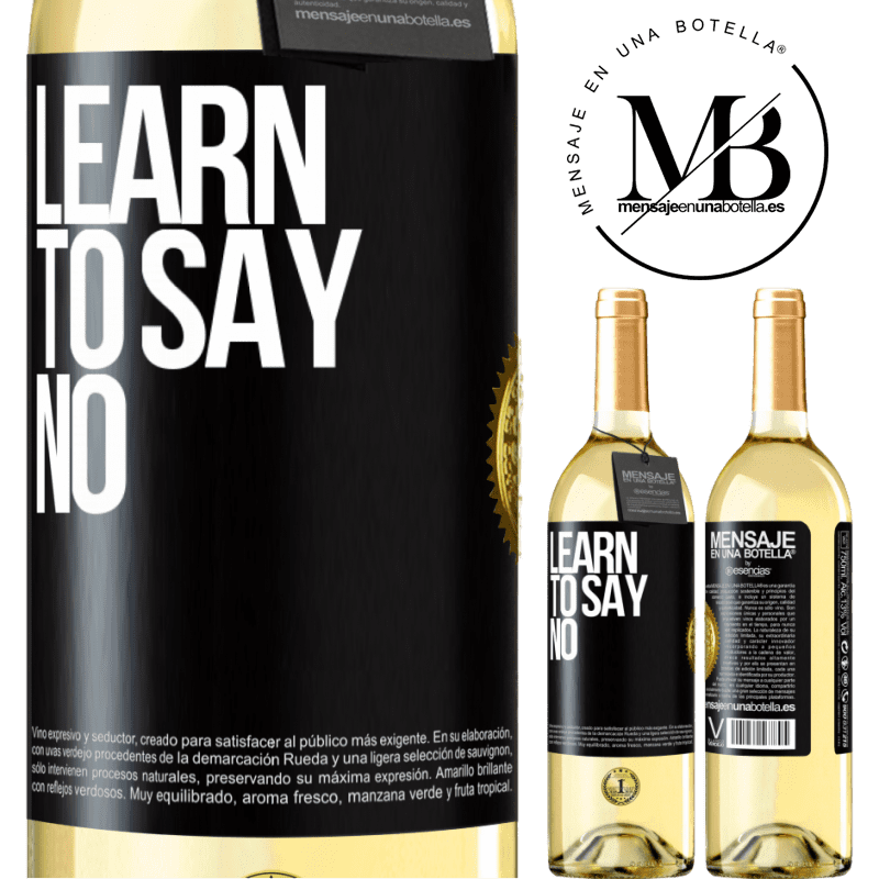 24,95 € Free Shipping | White Wine WHITE Edition Learn to say no Black Label. Customizable label Young wine Harvest 2020 Verdejo