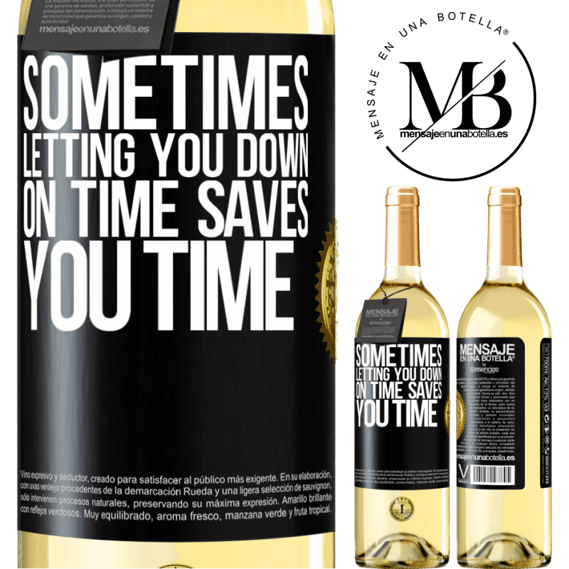 24,95 € Free Shipping   White Wine WHITE Edition Sometimes, letting you down on time saves you time Black Label. Customizable label Young wine Harvest 2020 Verdejo