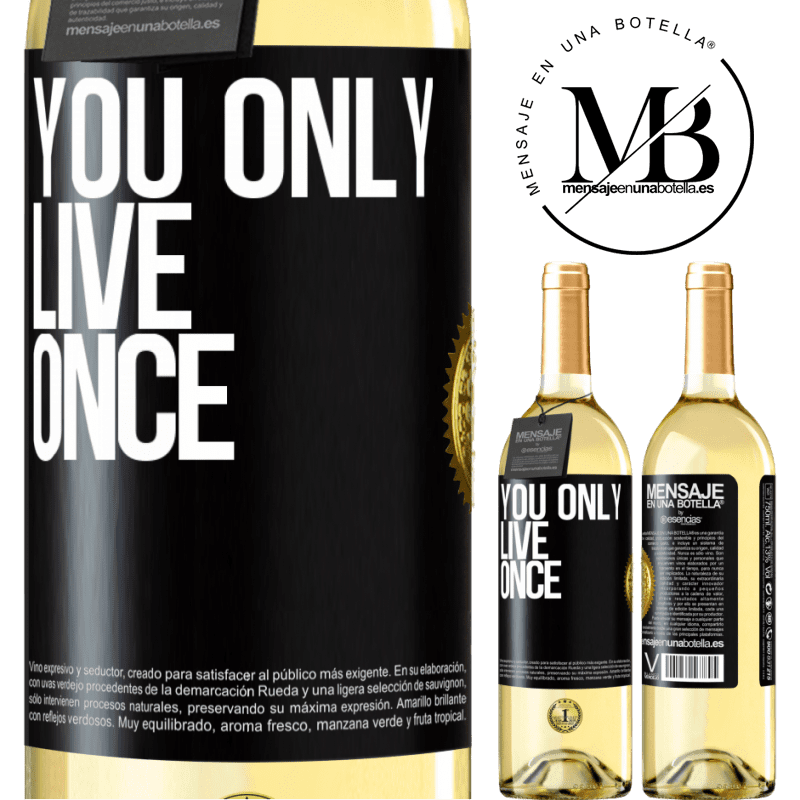 24,95 € Free Shipping   White Wine WHITE Edition You only live once Black Label. Customizable label Young wine Harvest 2020 Verdejo