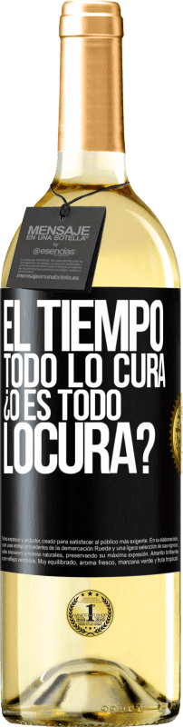 24,95 € Free Shipping | White Wine WHITE Edition El tiempo todo lo cura, ¿o es todo locura? Black Label. Customizable label Young wine Harvest 2020 Verdejo