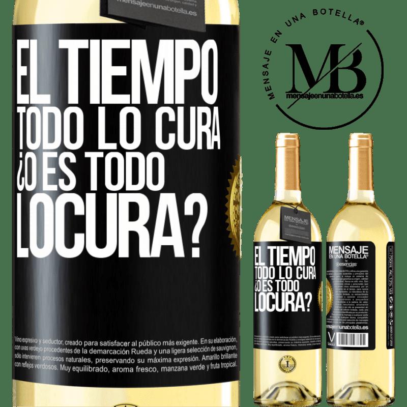 24,95 € Free Shipping   White Wine WHITE Edition El tiempo todo lo cura, ¿o es todo locura? Black Label. Customizable label Young wine Harvest 2020 Verdejo
