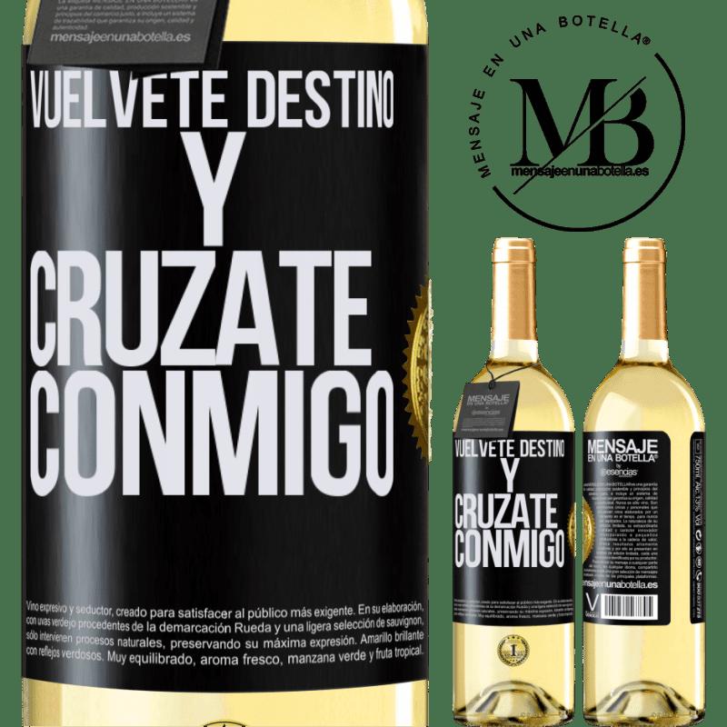 24,95 € Envoi gratuit | Vin blanc Édition WHITE Deviens le destin et croise avec moi Étiquette Noire. Étiquette personnalisable Vin jeune Récolte 2020 Verdejo