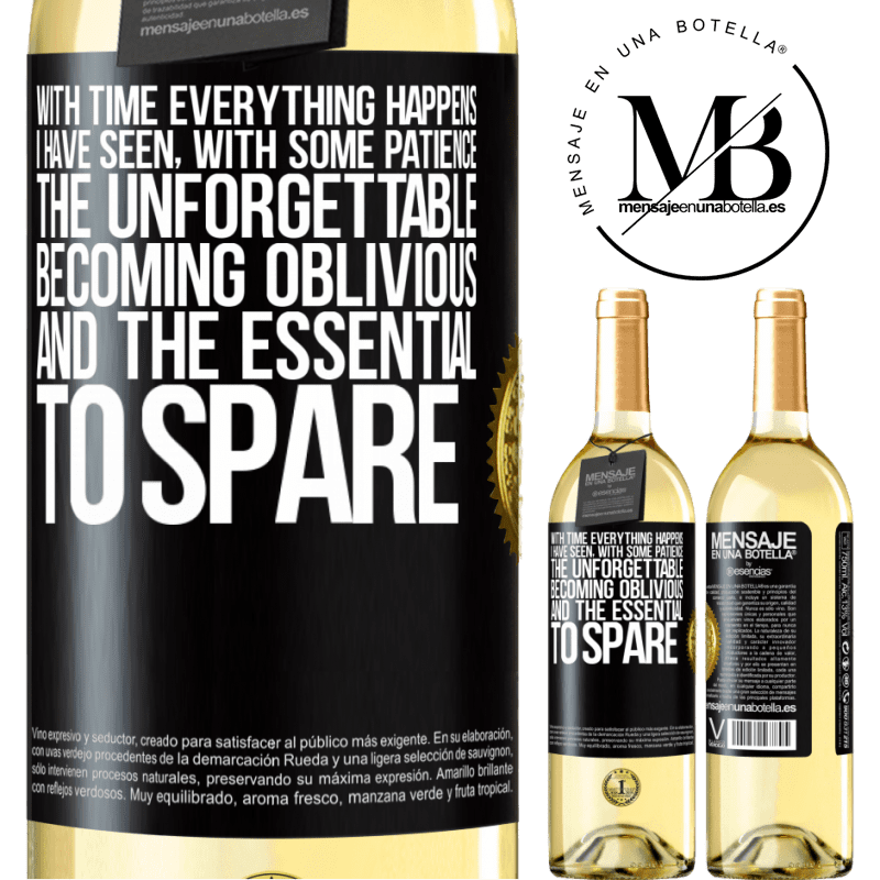 24,95 € Free Shipping | White Wine WHITE Edition With time everything happens. I have seen, with some patience, the unforgettable becoming oblivious, and the essential to Black Label. Customizable label Young wine Harvest 2020 Verdejo