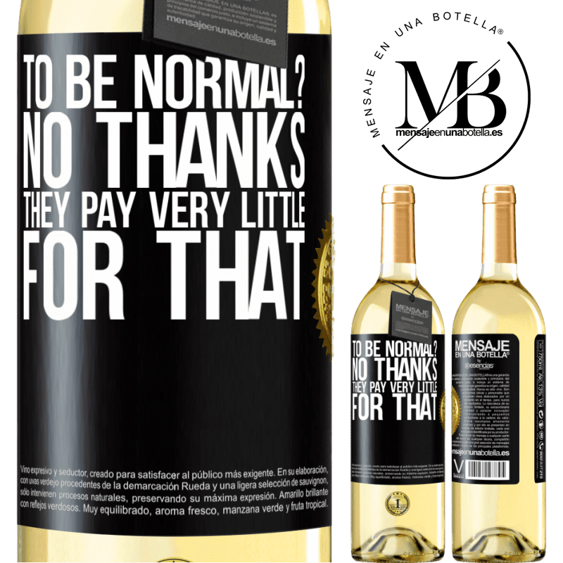 24,95 € Free Shipping   White Wine WHITE Edition to be normal? No thanks. They pay very little for that Black Label. Customizable label Young wine Harvest 2020 Verdejo