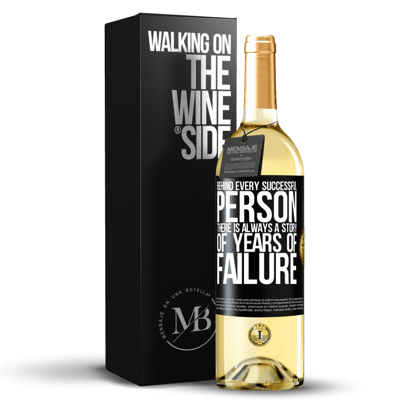 24,95 € Free Shipping | White Wine WHITE Edition Behind every successful person, there is always a story of years of failure Black Label. Customizable label Young wine Harvest 2020 Verdejo