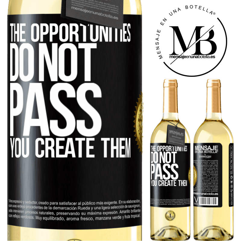 24,95 € Free Shipping | White Wine WHITE Edition The opportunities do not pass. You create them Black Label. Customizable label Young wine Harvest 2020 Verdejo