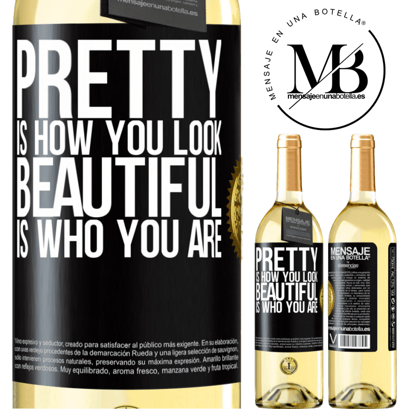 24,95 € Free Shipping | White Wine WHITE Edition Pretty is how you look, beautiful is who you are Black Label. Customizable label Young wine Harvest 2020 Verdejo
