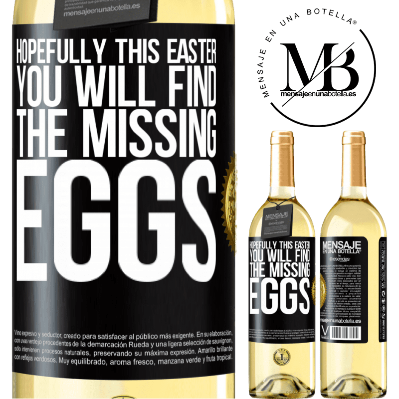 24,95 € Free Shipping | White Wine WHITE Edition Hopefully this Easter you will find the missing eggs Black Label. Customizable label Young wine Harvest 2020 Verdejo
