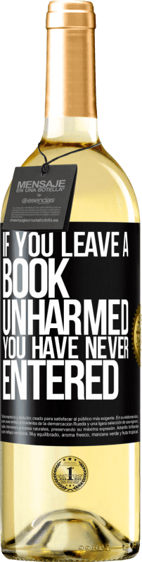 24,95 € Free Shipping | White Wine WHITE Edition If you leave a book unharmed, you have never entered Black Label. Customizable label Young wine Harvest 2020 Verdejo