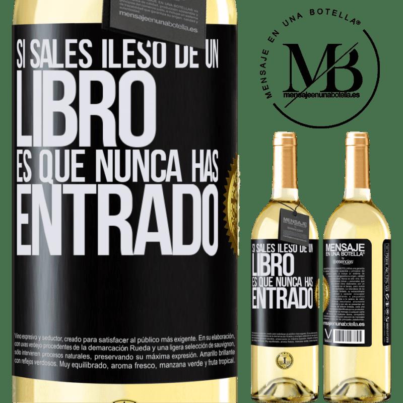 24,95 € Envío gratis | Vino Blanco Edición WHITE Si sales ileso de un libro es que nunca has entrado Etiqueta Negra. Etiqueta personalizable Vino joven Cosecha 2020 Verdejo