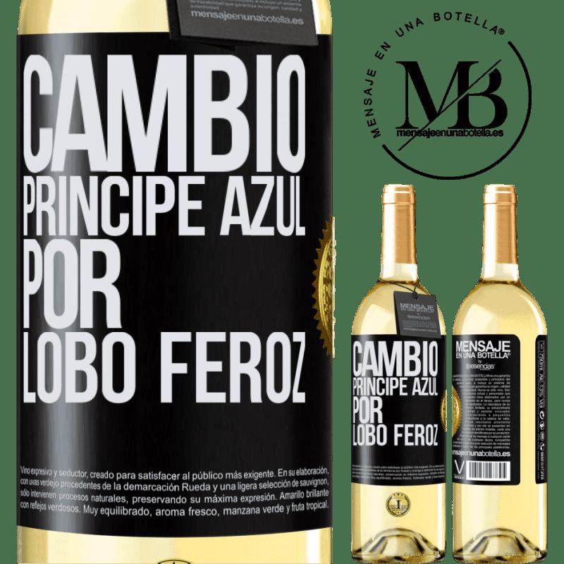 24,95 € Envoi gratuit   Vin blanc Édition WHITE Changer le prince bleu pour un loup féroce Étiquette Noire. Étiquette personnalisable Vin jeune Récolte 2020 Verdejo