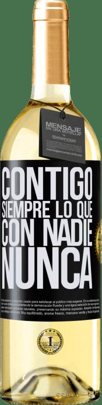 24,95 € Envío gratis | Vino Blanco Edición WHITE Contigo siempre lo que con nadie nunca Etiqueta Negra. Etiqueta personalizable Vino joven Cosecha 2020 Verdejo