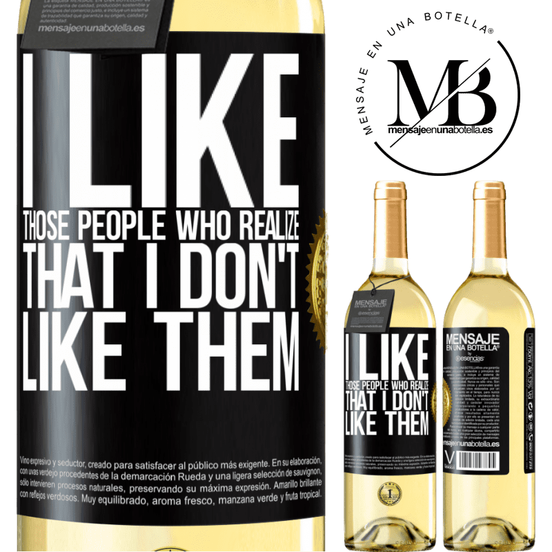 24,95 € Free Shipping   White Wine WHITE Edition I like those people who realize that I like them Black Label. Customizable label Young wine Harvest 2020 Verdejo