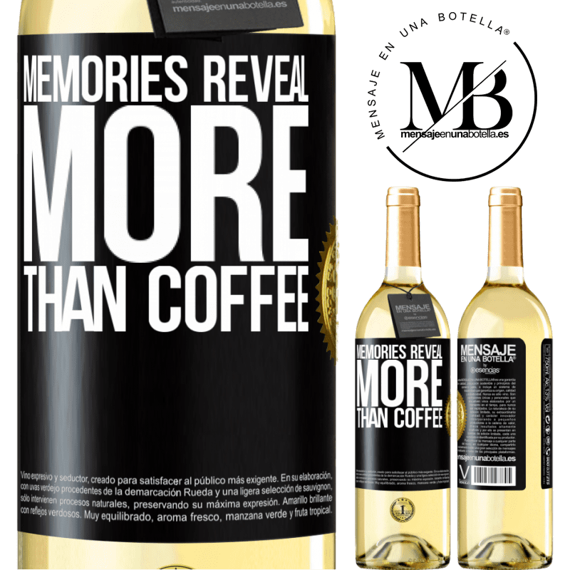 24,95 € Free Shipping | White Wine WHITE Edition Memories reveal more than coffee Black Label. Customizable label Young wine Harvest 2020 Verdejo