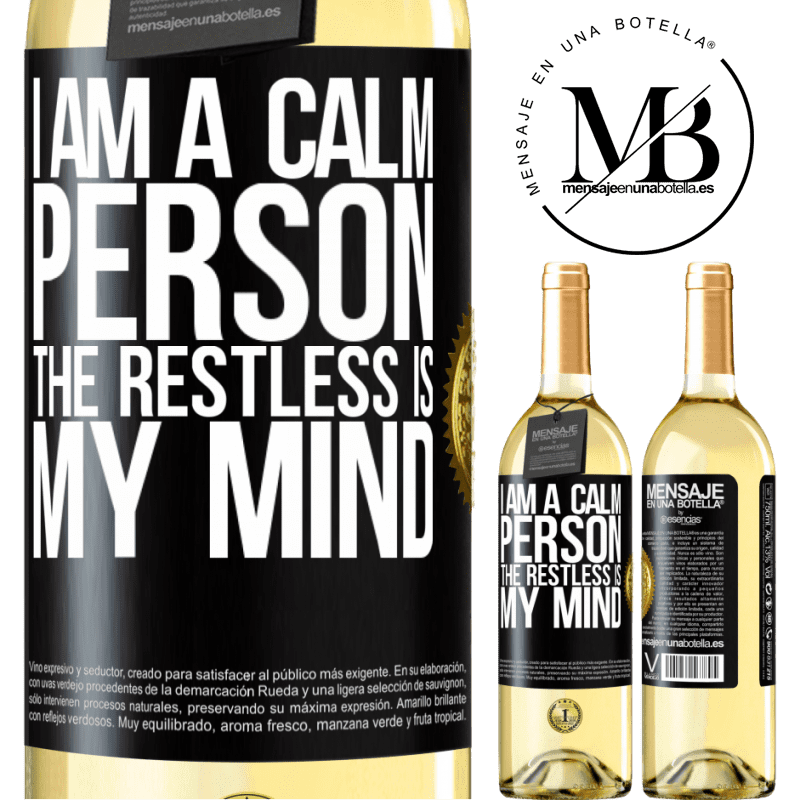 24,95 € Free Shipping | White Wine WHITE Edition I am a calm person, the restless is my mind Black Label. Customizable label Young wine Harvest 2020 Verdejo
