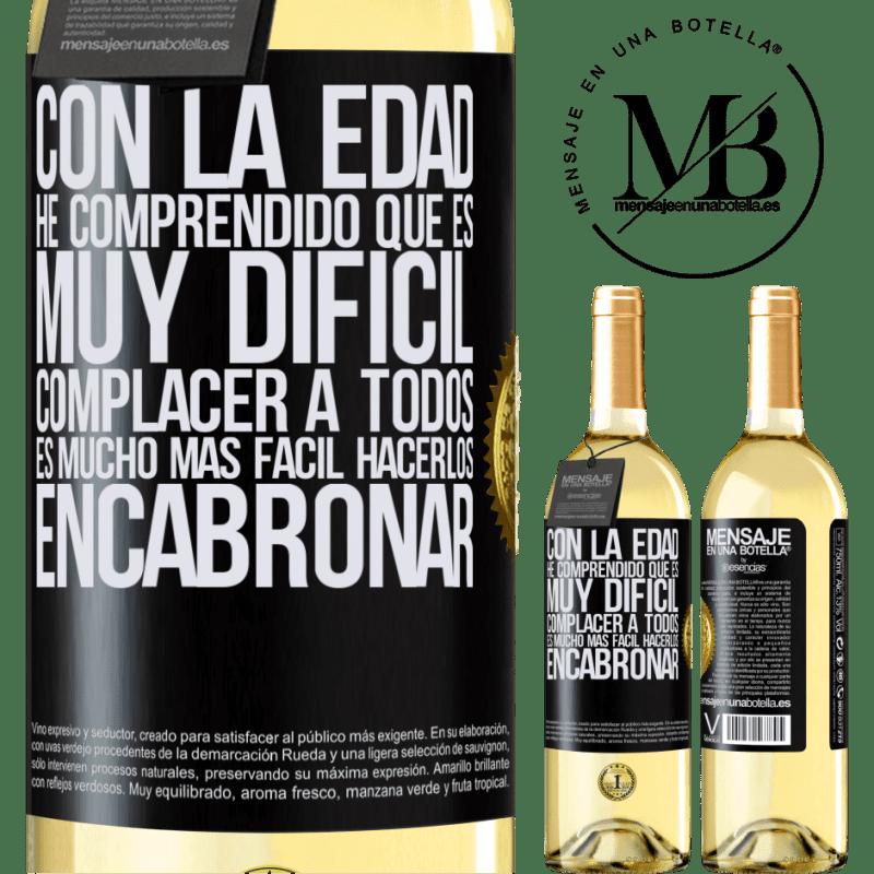 24,95 € Envío gratis   Vino Blanco Edición WHITE Con la edad he comprendido que es muy difícil complacer a todos. Es mucho más fácil hacerlos encabronar Etiqueta Negra. Etiqueta personalizable Vino joven Cosecha 2020 Verdejo