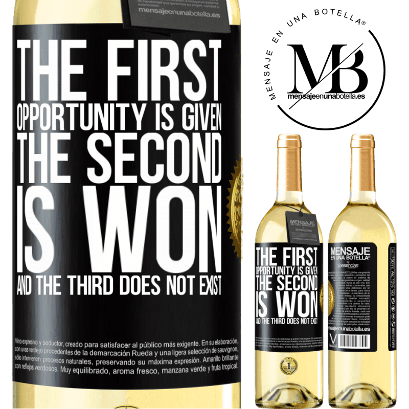 24,95 € Free Shipping   White Wine WHITE Edition The first opportunity is given, the second is won, and the third does not exist Black Label. Customizable label Young wine Harvest 2020 Verdejo