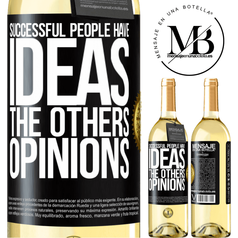 24,95 € Free Shipping | White Wine WHITE Edition Successful people have ideas. The others ... opinions Black Label. Customizable label Young wine Harvest 2020 Verdejo
