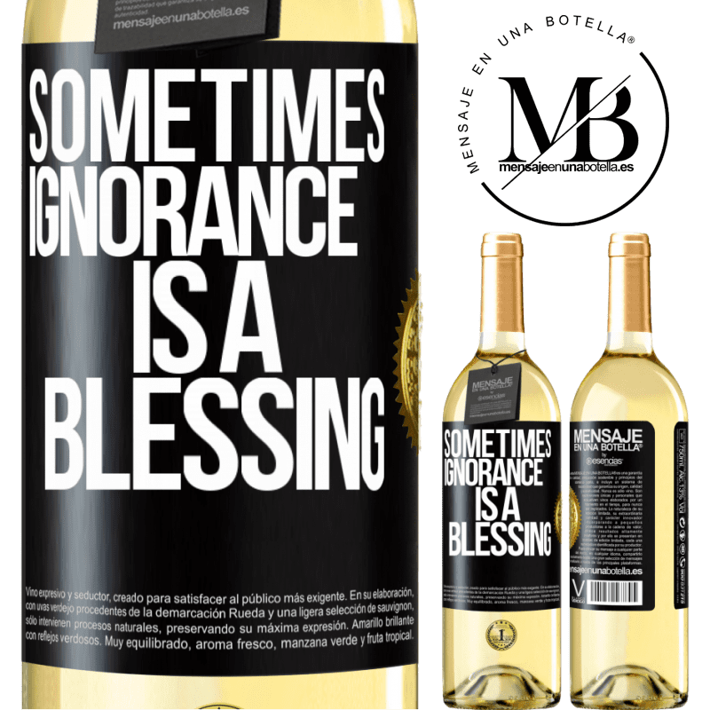 24,95 € Free Shipping | White Wine WHITE Edition Sometimes ignorance is a blessing Black Label. Customizable label Young wine Harvest 2020 Verdejo