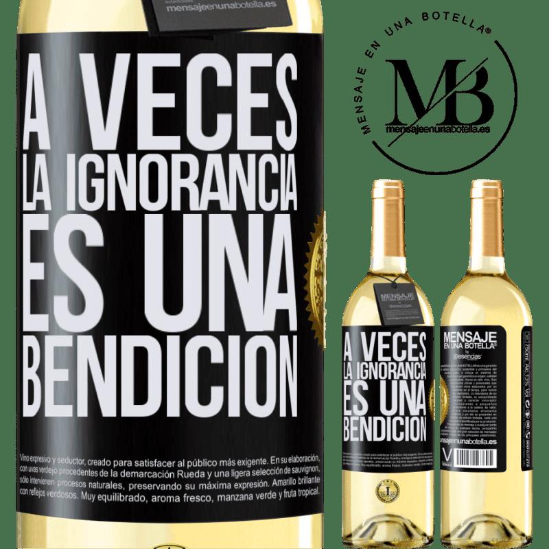 24,95 € Envío gratis   Vino Blanco Edición WHITE A veces la ignorancia es una bendición Etiqueta Negra. Etiqueta personalizable Vino joven Cosecha 2020 Verdejo