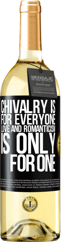 24,95 € Free Shipping | White Wine WHITE Edition Chivalry is for everyone. Love and romanticism is only for one Black Label. Customizable label Young wine Harvest 2020 Verdejo