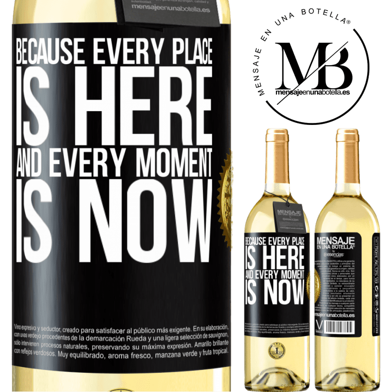 24,95 € Free Shipping   White Wine WHITE Edition Because every place is here and every moment is now Black Label. Customizable label Young wine Harvest 2020 Verdejo