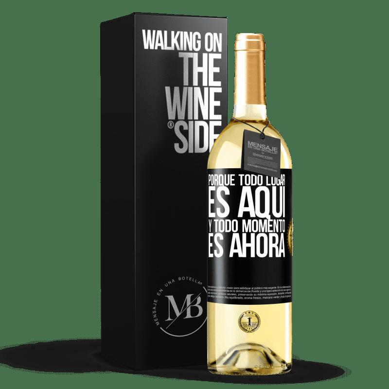 24,95 € Envío gratis | Vino Blanco Edición WHITE Porque todo lugar es aquí y todo momento es ahora Etiqueta Negra. Etiqueta personalizable Vino joven Cosecha 2020 Verdejo
