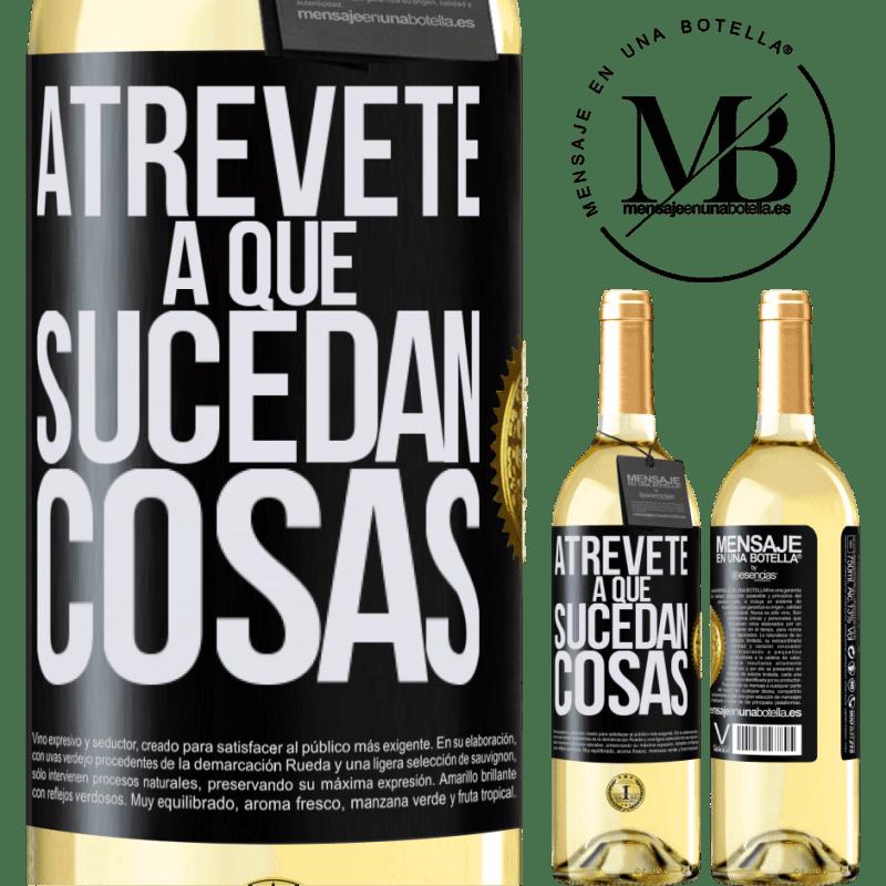 24,95 € Envoi gratuit   Vin blanc Édition WHITE Osez faire bouger les choses Étiquette Noire. Étiquette personnalisable Vin jeune Récolte 2020 Verdejo