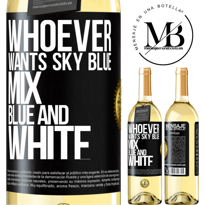 24,95 € Free Shipping   White Wine WHITE Edition Whoever wants sky blue, mix blue and white Black Label. Customizable label Young wine Harvest 2020 Verdejo