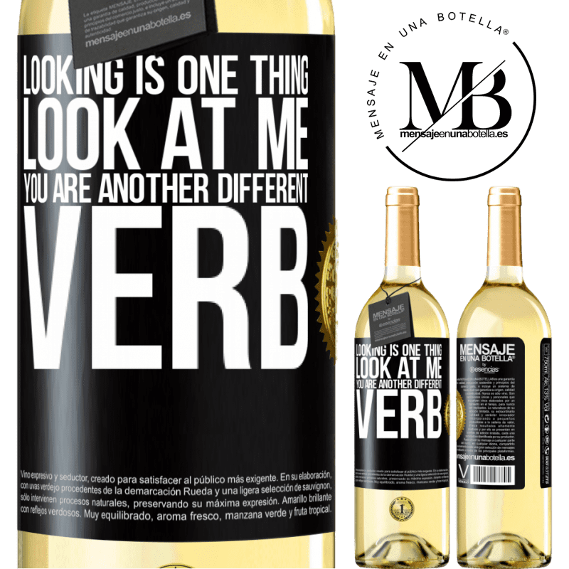 24,95 € Free Shipping | White Wine WHITE Edition Looking is one thing. Look at me, you are another different verb Black Label. Customizable label Young wine Harvest 2020 Verdejo
