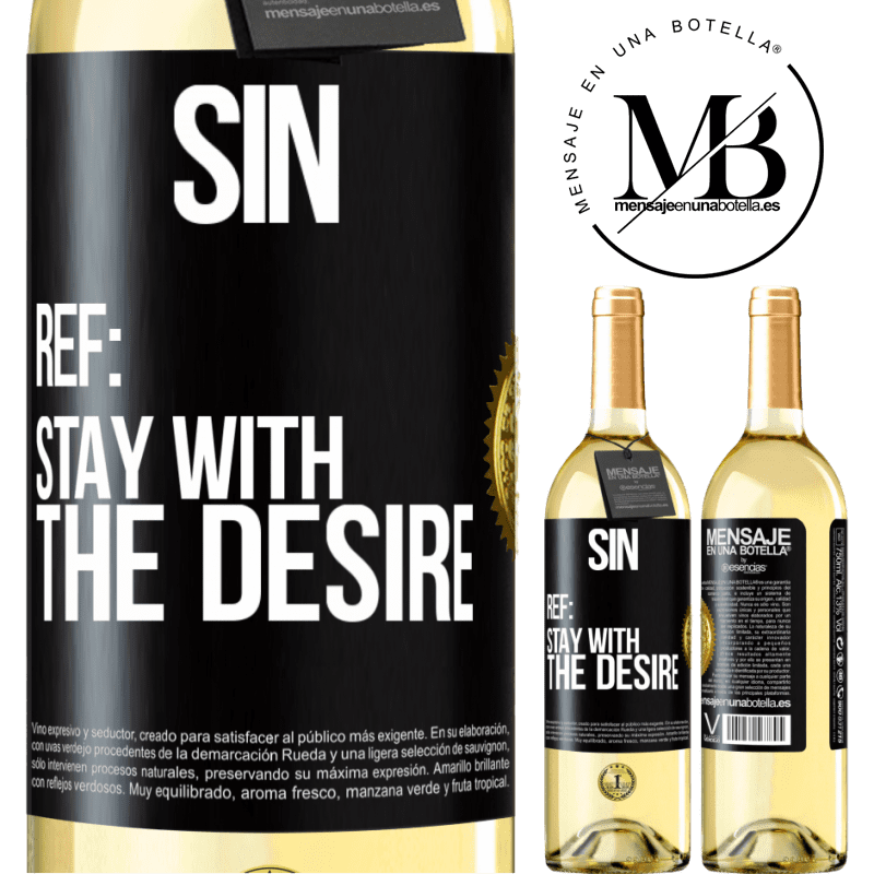 24,95 € Free Shipping   White Wine WHITE Edition Sin. Ref: stay with the desire Black Label. Customizable label Young wine Harvest 2020 Verdejo