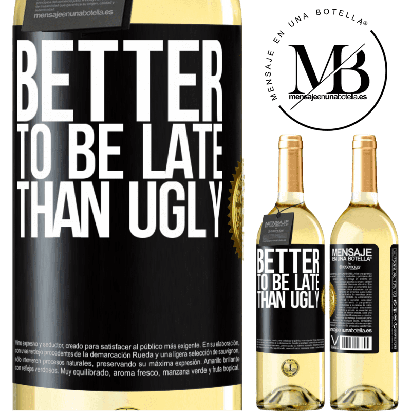 24,95 € Free Shipping   White Wine WHITE Edition Better to be late than ugly Black Label. Customizable label Young wine Harvest 2020 Verdejo