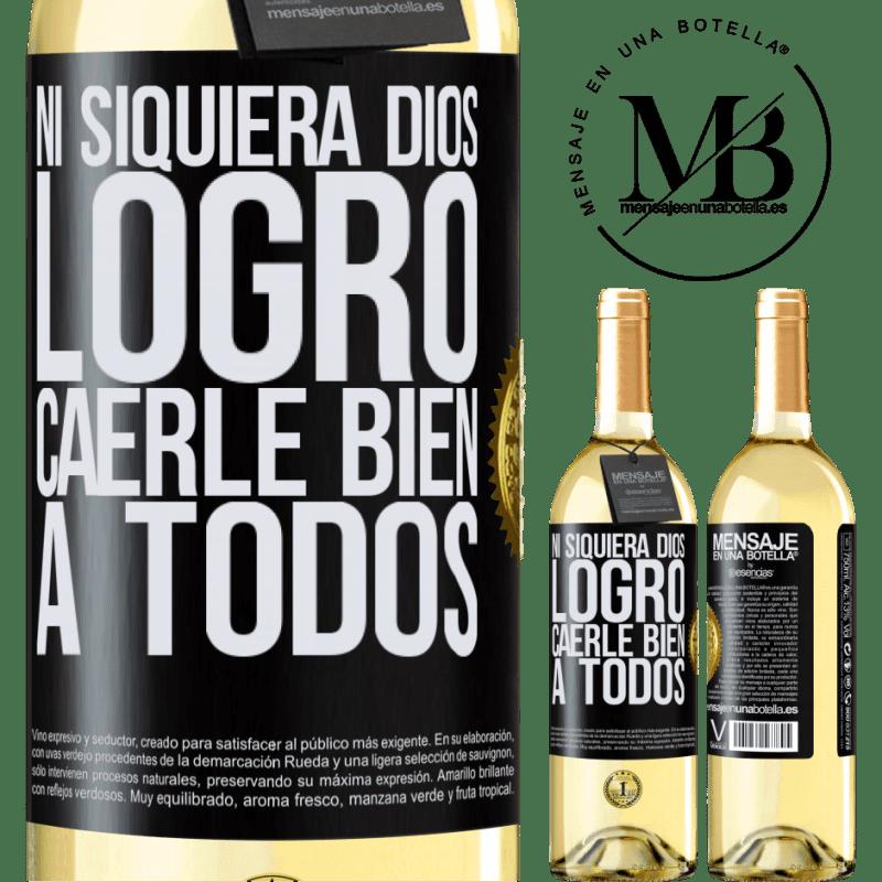 24,95 € Envoi gratuit | Vin blanc Édition WHITE Même Dieu n'a pas réussi à aimer tout le monde Étiquette Noire. Étiquette personnalisable Vin jeune Récolte 2020 Verdejo