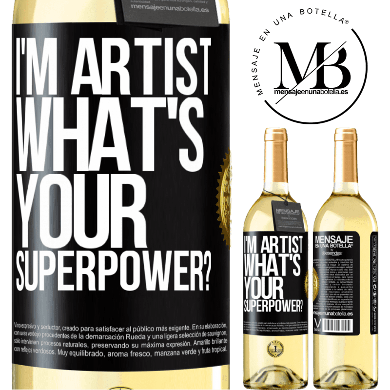 24,95 € Free Shipping   White Wine WHITE Edition I'm artist. What's your superpower? Black Label. Customizable label Young wine Harvest 2020 Verdejo