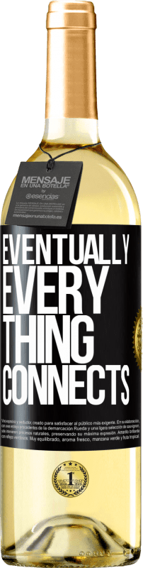 24,95 € Free Shipping | White Wine WHITE Edition Eventually, everything connects Black Label. Customizable label Young wine Harvest 2020 Verdejo