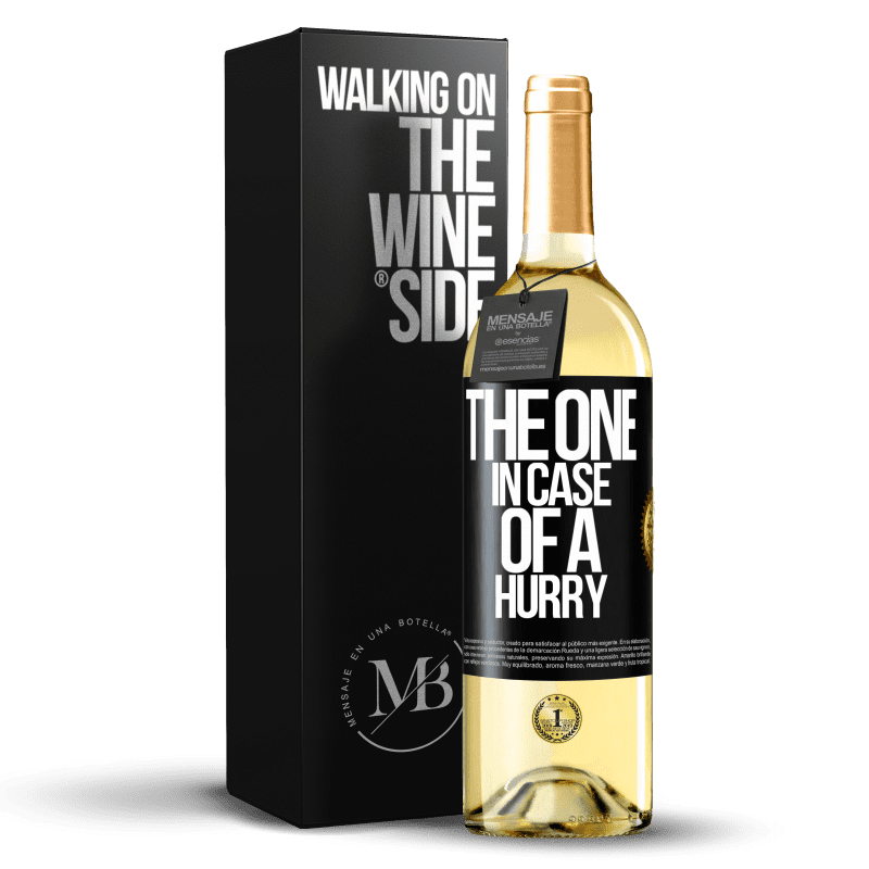 24,95 € Envío gratis   Vino Blanco Edición WHITE The one in case of a hurry Etiqueta Negra. Etiqueta personalizable Vino joven Cosecha 2020 Verdejo