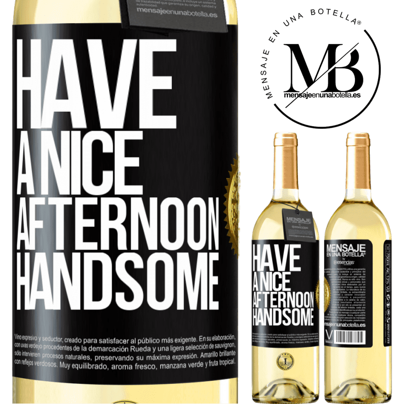 24,95 € Free Shipping   White Wine WHITE Edition Have a nice afternoon, handsome Black Label. Customizable label Young wine Harvest 2020 Verdejo