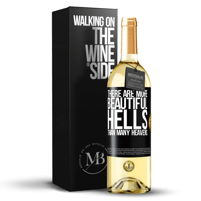 24,95 € Free Shipping | White Wine WHITE Edition There are more beautiful hells than many heavens Black Label. Customizable label Young wine Harvest 2020 Verdejo